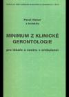 Minimum z klinické gerontologie pro lékaře a sestru v ambulanci