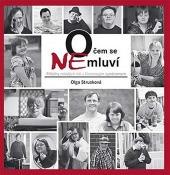 O čem se nemluví - Příběhy mladých lidí s Downovým syndromem