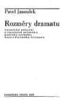 Rozměry dramatu - Autorský subjekt a vývojové proměny poetiky českého meziválečného dramatu