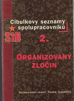 Cibulkovy seznamy spolupracovníků StB 2 - Organizovaný zločin obálka knihy