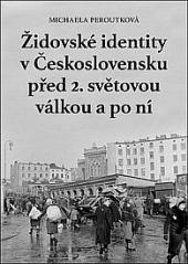 Židovské identity vČeskoslovensku před 2. světovou válkou apo ní