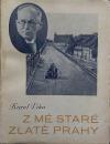 Z mé staré zlaté Prahy III