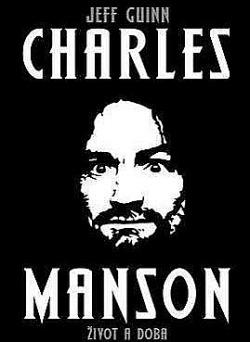 Charles Manson : život a doba obálka knihy