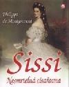 Sissi: nesmrtelná císařovna