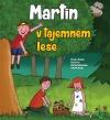 Martin v tajemném lese