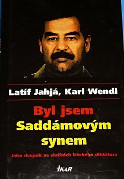 Byl jsem Saddámovým synem