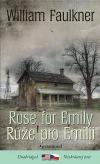 Rose for Emily / Růže pro Emilii (dvojjazyčné vydání)
