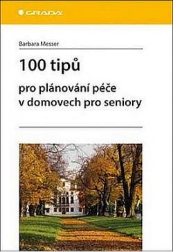 100 tipů pro plánování péče v domovech pro seniory obálka knihy