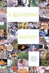 V ájurvédské kuchyni