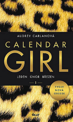 Calendar Girl 1 - Leden, únor, březen