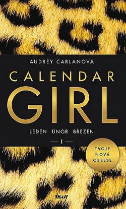 Calendar Girl 1 - Leden, únor, březen obálka knihy