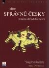 Pište správně česky - Poradna šílených korektorů obálka knihy