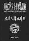 Džihád - V kůži bojovníka Islámského státu