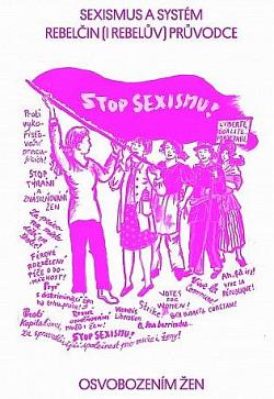 Sexismus a systém: Rebelčin (i rebelův) průvodce osvobozením žen obálka knihy