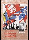 T.G. Masaryk a vznik ČSR