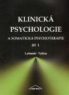 Klinická psychologie a somatická psychoterapie I.