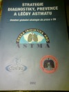 Strategie diagnostiky, prevence a léčby astmatu