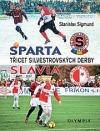 Sparta - Slavia: Třicet silvestrovských derby
