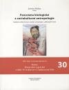 Panoráma biologické a sociokulturní antropologie 30