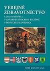 Verejné zdravotníctvo a jeho história v banskobystrickom regióne v kontexte Slovenska