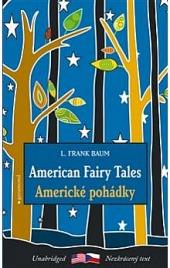 American Fairy Tales / Americké pohádky