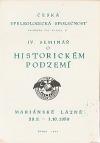IV. seminář o historickém podzemí : Mariánské Lázně 29.9.-1.10.1989
