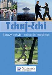 Tchaj-čchi zdravý pohyb - relaxační meditace obálka knihy