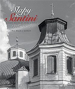 Slapy & Santini - Barokní kostel sv. Petra a Pavla obálka knihy