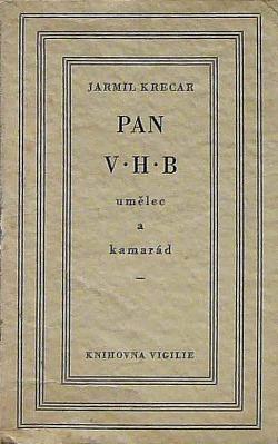 Pan V.H.B., umělec a kamarád obálka knihy