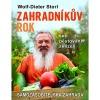Zahradníkův rok - Setí, pěstování, sklizeň : Samozásobitelská zahrada