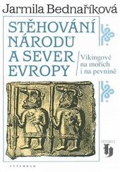 Stěhování národů a sever Evropy: Vikingové na mořích i na pevnině