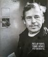 Václav Havel – Tomki Němec, Fotografie.