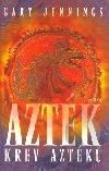 Azték - Krev Aztéků
