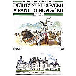 Dějiny středověku a raného novověku III. díl