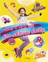 Soy Luna: Rady a tipy pro aktivní holky