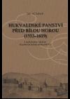 Hukvaldské panství před Bílou horou (1553-1619)