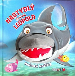 Nastydlý žralok Leopold obálka knihy