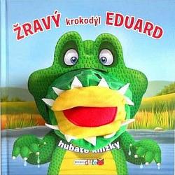 Žravý krokodýl Eduard obálka knihy