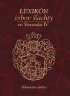 Lexikón erbov šľachty na Slovensku IV : Nitrianska stolica