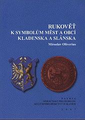 Rukověť k symbolům měst a obcí Kladenska a Slánska obálka knihy