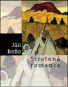 Stratená romanca