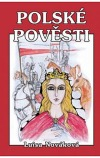 Polské pověsti. Šlépěj královny Jadwigy
