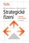 Strategické řízení Teorie pro praxi