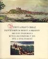 Verný a pravý obraz slovenských miest a hradov, ako ich znázornili rytci a ilustrátori v 16., 17. a 18 storočí
