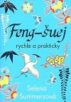 Feng-šuej rychle a prakticky