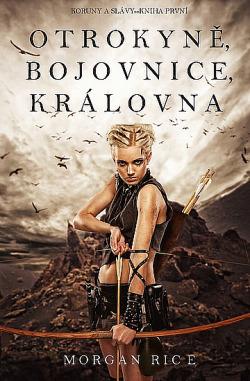 Otrokyně, Bojovnice, Královna obálka knihy