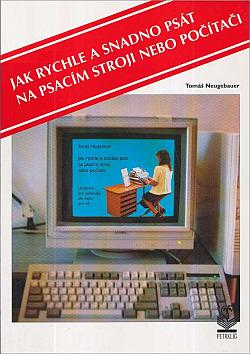 Jak rychle a snadno psát na psacím stroji nebo počítači obálka knihy