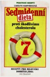 Sedmidenní dieta proti cholesterolu