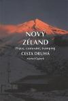 Nový Zéland - Práce, cestování, tramping - Cesta druhá