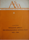 Nálezové zprávy Archeologického ústavu ČSAV 1955-1964